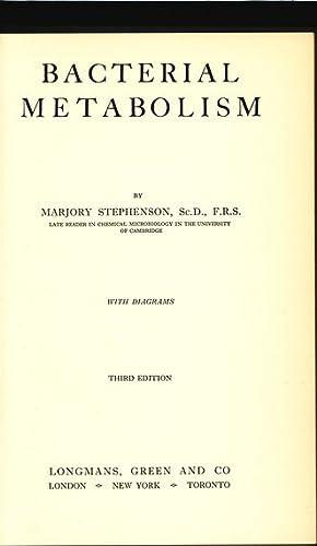 Bacterial Metabolism.: Stephenson, Marjory: