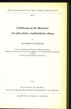 Einführung in die Methoden der pflanzlichen Antibiotikaforschung. Wissenschaftliche ...