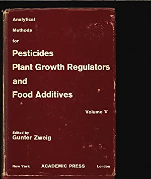 Analytical Methods for Pesticides, Plant Growth Regulators and Food Additives. Vol. 5: Additional ...