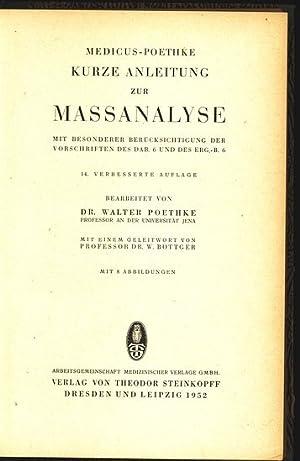 Kurze Anleitung zur Massanalyse m. bes. Berücksichtigung d. Vorschriften des DAB. 6. und des ...
