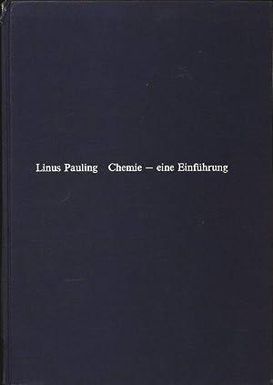 Chemie - eine Einführung.: Pauling, Linus: