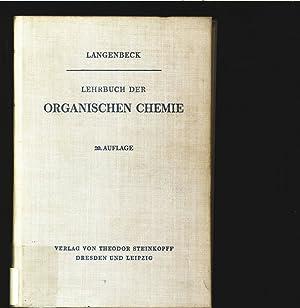 Lehrbuch der organischen Chemie.: Langenbeck, Wolfgang: