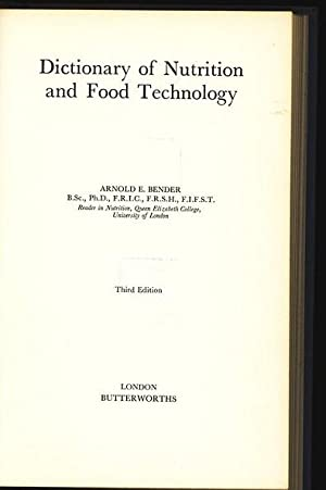 Dictionary of Nutrition and Food Technology.: Bender, Arnold E.: