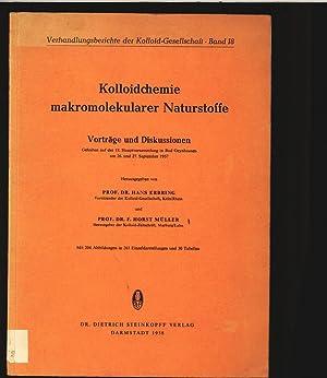 Kolloidchemie makromolokularer Naturstoffe. Vorträge und Diskussionen. Gehalten auf der ...