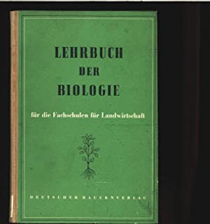 Lehrbuch Biologie für die Fachschulen für Landwirtschaft.