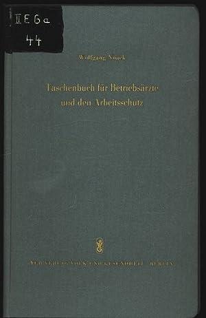 Taschenbuch für Betriebsärzte und den Arbeitsschutz. Chemisch-physikalische ...