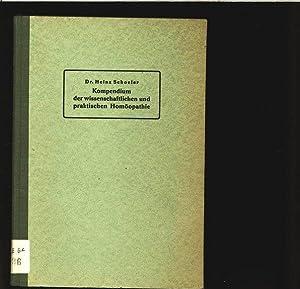 Kompendium der wissenschaftlichen und praktischen Homöopathie. Fortsetzungsband zu: Clotar M&...