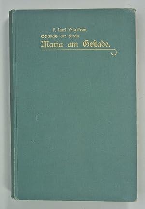 Geschichte der Kirche unserer lieben Frau am Gestade zu Wien: Dilgskron, P. Karl: