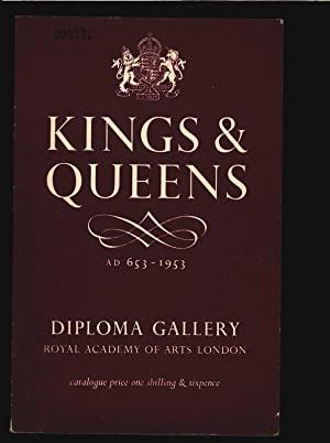 KINGS & QUEENS, AD 653 - 1953.