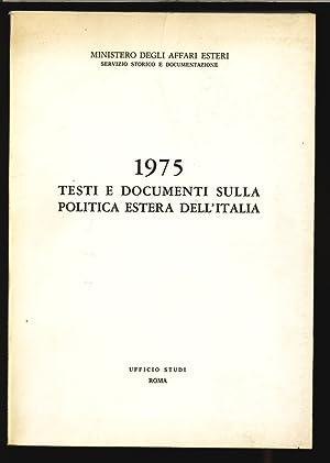 Testi e documenti sulla politica estera dell'Italia.: Ministero degli Affari Esteri [Pub.]: