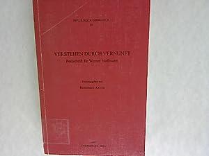 Verstehen durch Vernunft: Festschrift für Werner Hoffmann. Philologica Germanica, Band 19.: ...