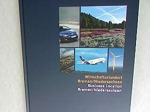 Wirtschaftsstandort Bremen/Niedersachsen Business Location Bremen/Niedersachsen.