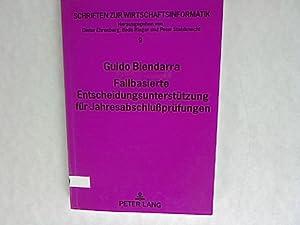 Fallbasierte Entscheidungsunterstützung für Jahresabschlußprüfungen. Schriften...