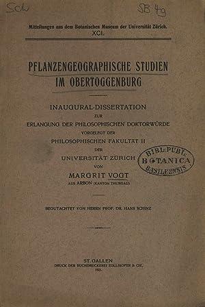 PFLANZENGEOGRAPHISCHE STUDIEN IM OBERTOGGENBURG. Mitteilungen aus dem: VOGT, MARGRIT: