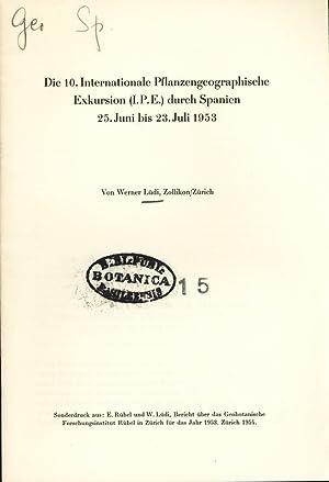 Die 10. Internationale Pflanzengeographische Exkursion (I. P.: Lüdi, Werner: