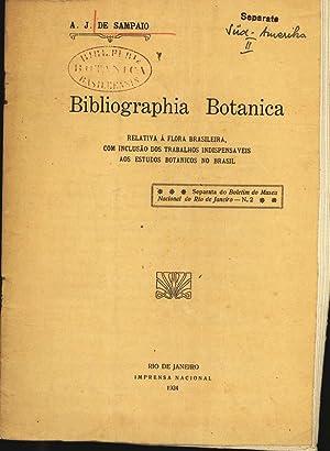 Bibliographia Botanica. RELATIVA Á FLORA BRASILEIRA, COM: De Sampaio, A.