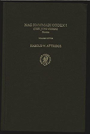 Nag Hammadi Codex I: (The Jung Codex) Notes. Nag Hammadi Studies, Volume XXIII.: Attridge, Harold W...