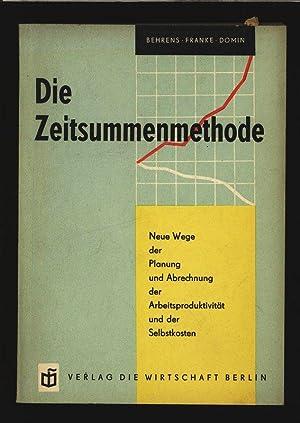 Die Zeitsummenmethode: Neue Wege der Planung und Abrechnung der Arbeitsproduktivität und der ...