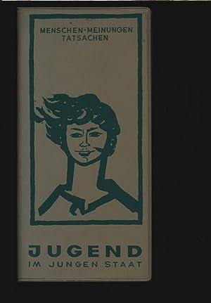 Jugend im Jungen Staat.: Sch�nfelder, Gerolf: