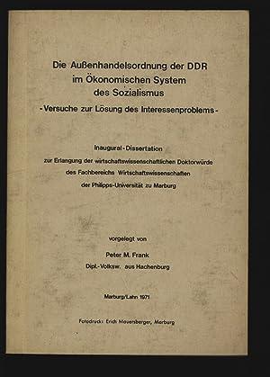 Die Außenhandelsordnung der DDR im Ökonomischen System des Sozialismus. Versuche zur L&...