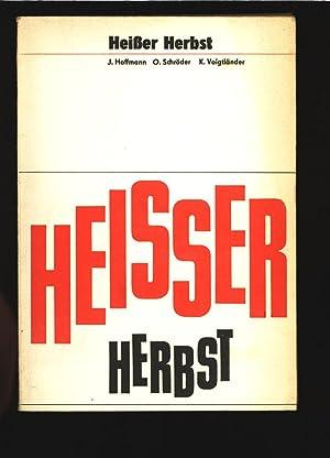 Streikkämpfe westdeutscher Arbeiter im September 1969.: Herbst, Hei�er: