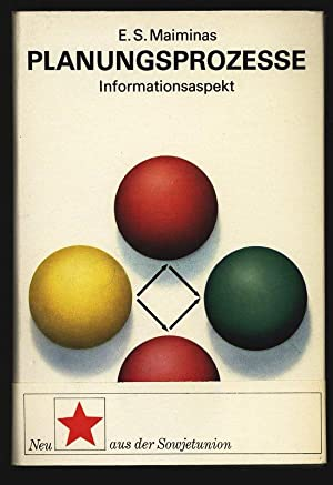 Planungsprozesse: Informationsaspekt.: Maiminas, E. S.: