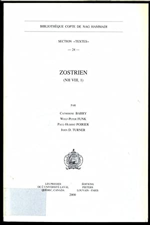 Zostrien (NH VIII, 1). Bibliotheque Copte de Nag Hammadi. Section 'Textes' 24.: Barry, ...