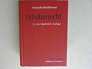 Urheberrecht: Urheberrechtsgesetz, Urheberrechtswahrnehmungsgesetz, Kunsturhebergesetz.: Dreyer, ...