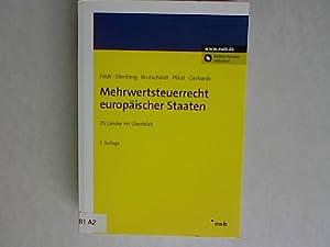 Mehrwertsteuerrecht europäischer Staaten : 25 Länder im Überblick.: Feldt, Matthias,...