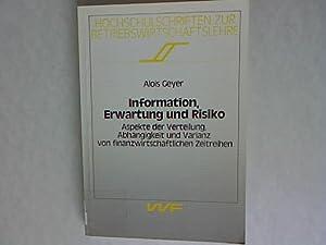 Information, Erwartung und Risiko: Aspekte der Verteilung, Abhängigkeit und Varianz von ...