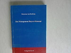 Das Management-buyout-Konzept: Eine Möglichkeit zur Herauslösung krisenhafter: Boxberg, Florestan von: