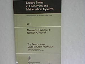 The economics of made to order production: Gulledge, Thomas R.