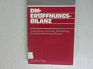 DM-Eröffnungsbilanz: Aufstellung - Inventar - Bewertung -: Förschle, Gerhart und
