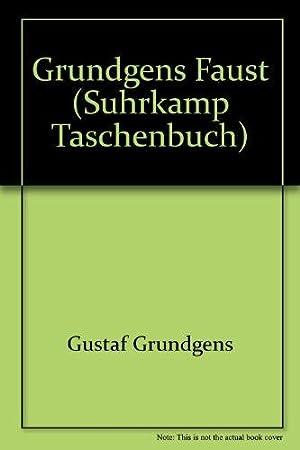 Gründgens Faust. Suhrkamp-Taschenbuch ; 838.: Melchinger, Siegfried und