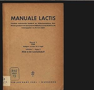 Milch in der Landwirtschaft. Manuale lactis. Periodisch erscheinendes Handbuch der ...