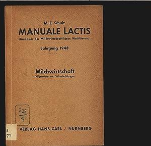 Milchwirtschaft. Allgemeines und Wirtschaftsfragen. Manuale lactis. Handbuch der ...