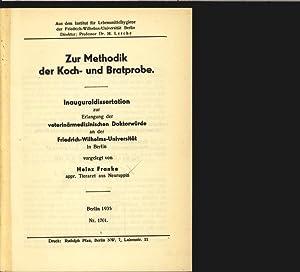 Zur Methodik der Koch- und Bratprobe. Berlin, Vet. med. Diss. v. 9.2.1935.: Franke, Heinz: