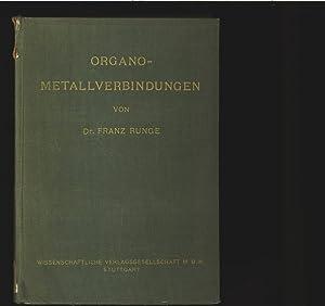 Organo-Metallverbindüngen. Die organische Synthese von Organometallverbindüngen. Teil I&#...