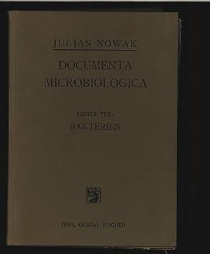 Documenta Microbiologica. Mikrophotographischer Atlas der Bakterien, der Pilze und der Protozoen. ...