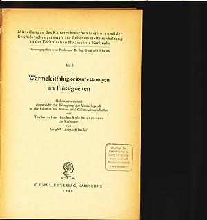 Wärmeleitfähigkeitsmessungen an Flüssigkeiten. Habil.-schrift. Mitteilungen des K&...