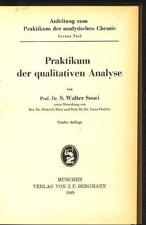 Anleitung zum Praktikum der analytischen Chemie. Erster Teil. Praktikum der qualitativen Analyse.: ...