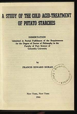 A study of the cold acid-treatment of potato starches.: Horan, Francis Edward: