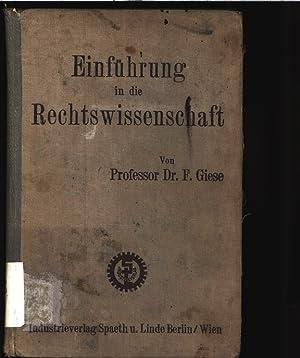 Einführung in die Rechtswissenschaft.: Giese, Friedrich: