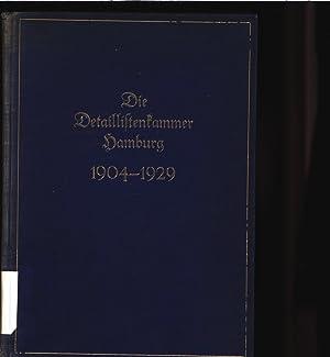 Die Detailistenkammer Hamburg 1904-1929.: Götz, Heinz-Theodor [Hrsg.]: