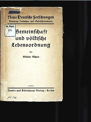 Gemeinschaft und völkische Lebensordnung. Reihe: Neue Deutsche Forschungen. Abteilung ...