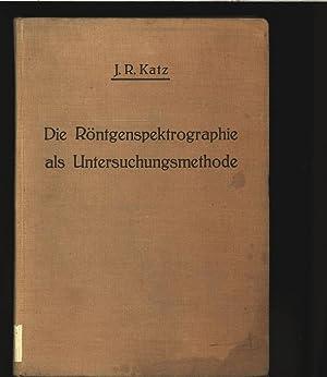 Die Röntgenspektrographie als Untersuchungsmethode bei hochmolekularen Substanzen, bei ...