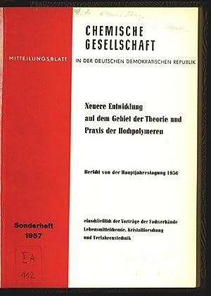 Neuere Entwicklung auf dem Gebiet der Theorie und Praxis der Hochpolymeren. Bericht über der ...