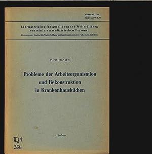 Probleme der Arbeitsorganisation und Rekonstruktion in Krankenhausküchen. Lehrmaterialien f&...