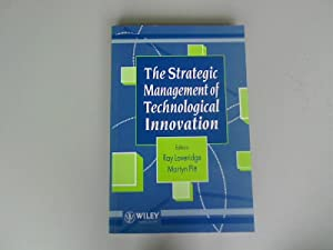 The Strategic Management of Technological Innovation.: Loveridge, Ray [Ed.]