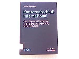 Konzernabschluß International. Grundlagen und Einführung in die Bilanzierung nach HGB, ...